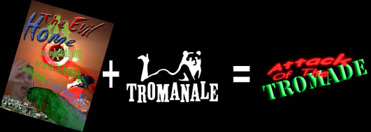 teah and tromanale equals tromade